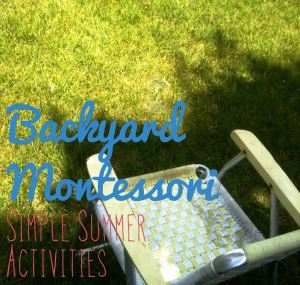backyard Montessori