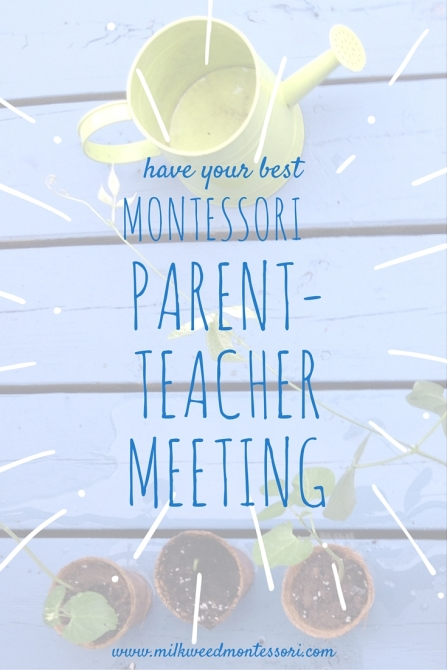 have your best Montessori parent-teacher meeting